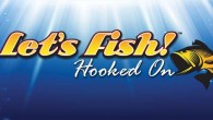 A deeper look into Wired Productions latest game, Let&#039;s Fish! Hooked On.