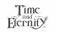 Check out this exciting announcement trailer for Time and Eternity!