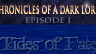 Chronicles of a Dark Lord: Episode 1 Tides of Fate will be getting a bit of DLC.