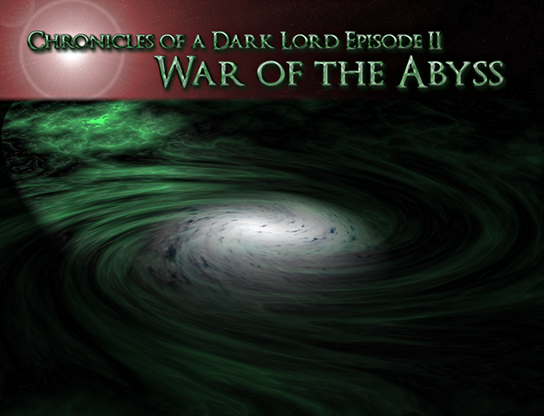 Chronicles of a Dark Lord: Episode II War of the Abyss  | oprainfall