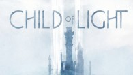 Are you excited for Child of LIght?
