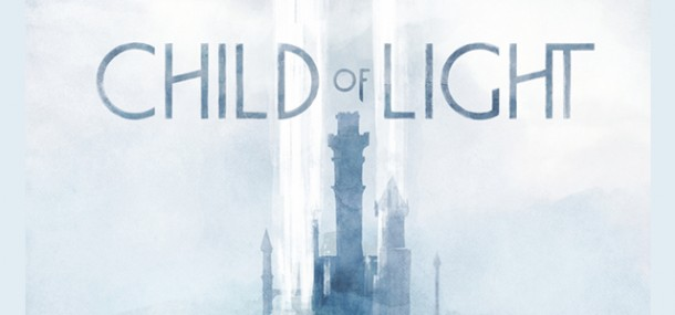 "PRESS RELEASE: Ubisoft Releases ""Making Of"" Trailer for Child of Light 