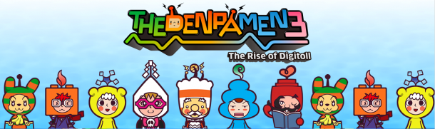 The Denpa Men 3: The Rise of Digitoll | oprainfall