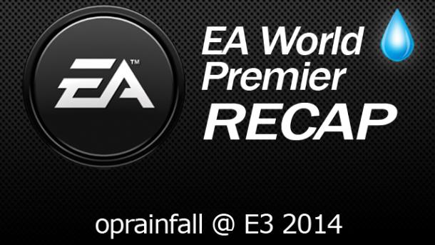 Electronic Arts World Premier Recap