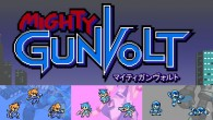Inti Creates makes 8-bit crossover game featuring Azure Striker Gunvolt, Mighty No. 9, and Gal Gun!