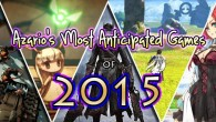2015 looks like it's going to be a great year for video games. Here's what I'm most looking forward to.
