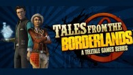 I was skeptical about Tales from the Borderlands from the beginning. How can Telltale craft a story out of series known only for action and adult humor?