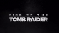 A short but sweet trailer showing exactly how a tomb raider rises.