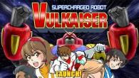 Go Go VULKAISER!!