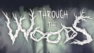 Let's take a first look at Antagonist's new third-person horror game, Through the Woods, which will be coming to PC, Mac and Linux.